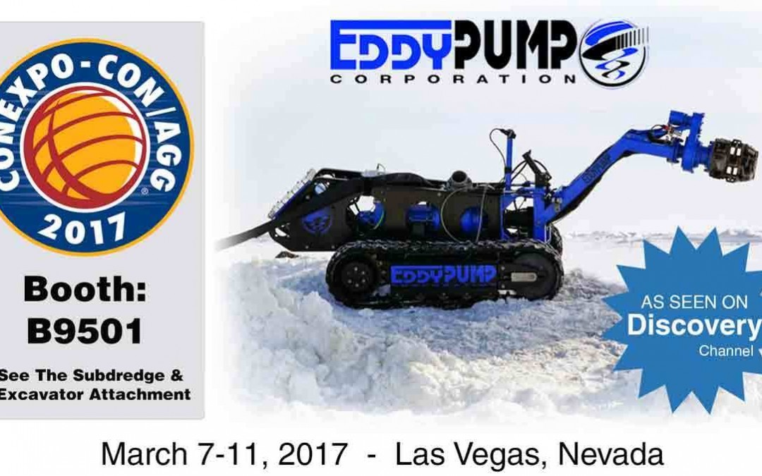 CONEXPO-CON/AGG 2017 – Excavator Dredge Pump Attachment and Subdredge – New Booth B9003