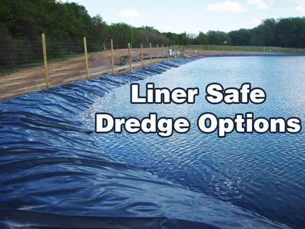 liner-safe-dredge-options-pond