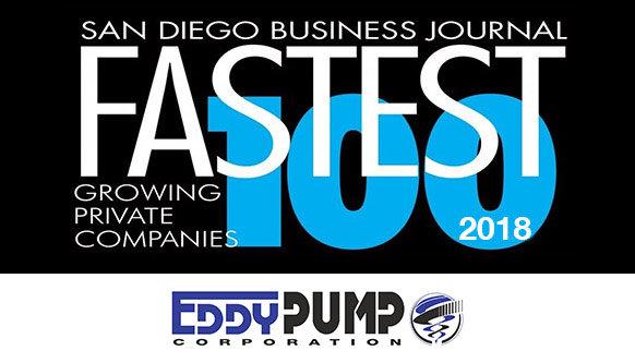 EDDY Pump Named in Top 100 Fastest Growing San Diego Companies by SDBJ 2018